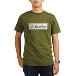 Be A Fan Organic Men's T-Shirt (dark)