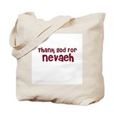 Thank God For Nevaeh Tote Bag
