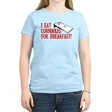 I Eat Cornholes for Breakfast T-Shirt