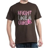 I Fight Like A Girl 2 T-Shirt