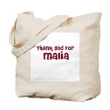 Thank God For Malia Tote Bag