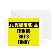 WARNING: Thinks She's Funny Greeting Card