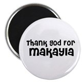 Thank God For Makayla Magnet