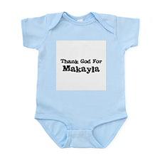 Thank God For Makayla Infant Creeper