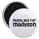 "Thank God For Madyson 2.25"" Magnet (10 pack)"