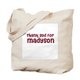 Thank God For Madyson Tote Bag