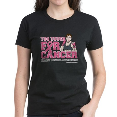 TooToughFor BreastCancer Women's Dark T-Shirt