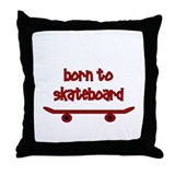 Born To Skate Skateboard Throw Pillow