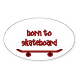 Born To Skate Skateboard Decal