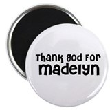 "Thank God For Madelyn 2.25"" Magnet (10 pack)"
