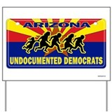 Undocumented Democrats Yard Sign
