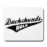 Dachshunds Rule Mousepad
