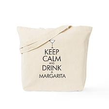 keep calm and drink a margarita Tote Bag