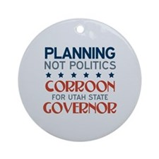 Planning not Politics Ornament (Round)