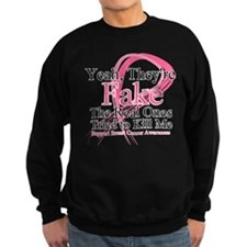 Fake 2 - Breast Cancer Sweatshirt
