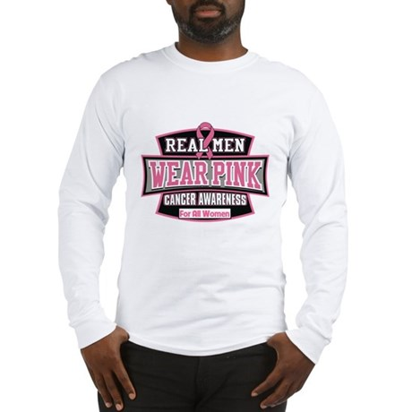 Real Men Wear Pink Long Sleeve T-Shirt
