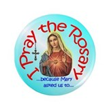 "Pray the Rosary - 3.5"" Button (100 pack) (c)"