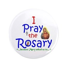 """Pray the Rosary - 3.5"""" Button (100 pack) (a)"""