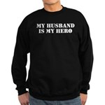 My Husband Is My Hero Sweatshirt (dark)