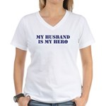 My Husband Is My Hero Women's V-Neck T-Shirt