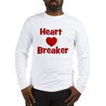 Heart Breaker with heart Long Sleeve T-Shirt