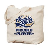 Worlds Best Piccolo Tote Bag