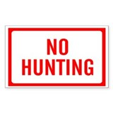 NO HUNTING Sign Rectangle Decal