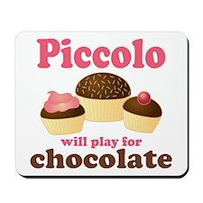 Funny Chocolate Piccolo Mousepad