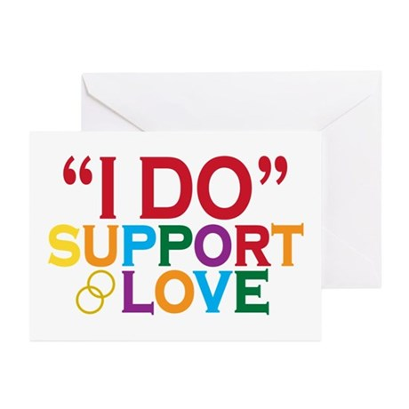 I Do Support Gay Marriage Greeting Cards (Pk of 10