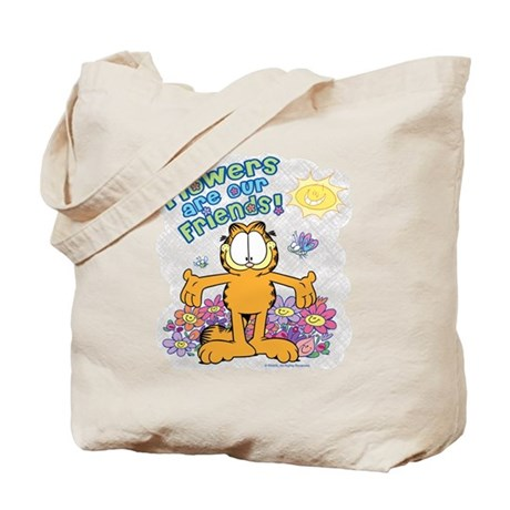 Flowers Are Our Friends! Tote Bag