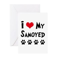 I Love My Samoyed Greeting Card