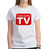 I LOVE REALITY TV AS SEEN ON Tee