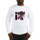 IKickedMyelomaAss Long Sleeve T-Shirt