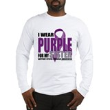Cystic Fibrosis Purple For My Long Sleeve T-Shirt