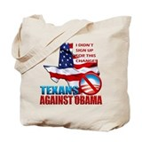 Texans Against Obama Tote Bag