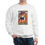 Wake Up America Poster Art Sweatshirt
