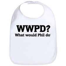 What would Phil do? Bib