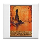 Liberty Shall Not Perish Tile Coaster