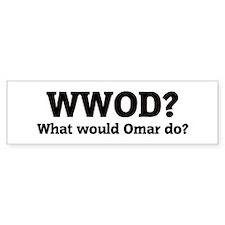 What would Omar do? Bumper Car Sticker