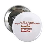 breathe, breathe, breathe 2.25&quot; Button