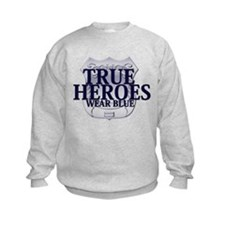Police: True Heroes Sweatshirt