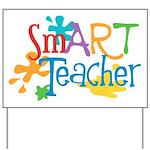 SmART Art Teacher Yard Sign