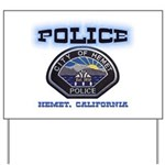 Hemet California Police Yard Sign