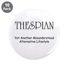 "Misunderstood Thespian 3.5"" Button (10 pack)"