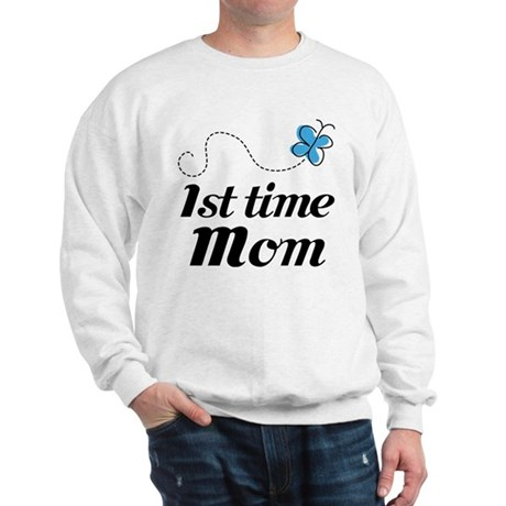 Pretty 1st Time Mom Sweatshirt