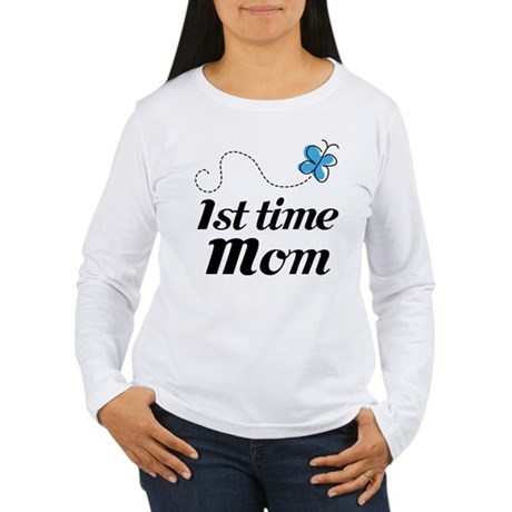 Pretty 1st Time Mom Women's Long Sleeve T-Shirt