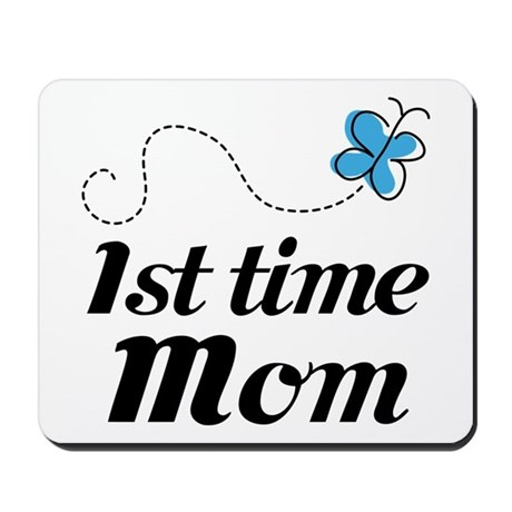 Pretty 1st Time Mom Mousepad