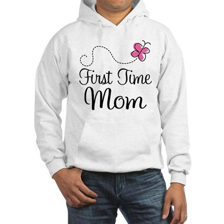 Fun 1st Time Mom Hooded Sweatshirt