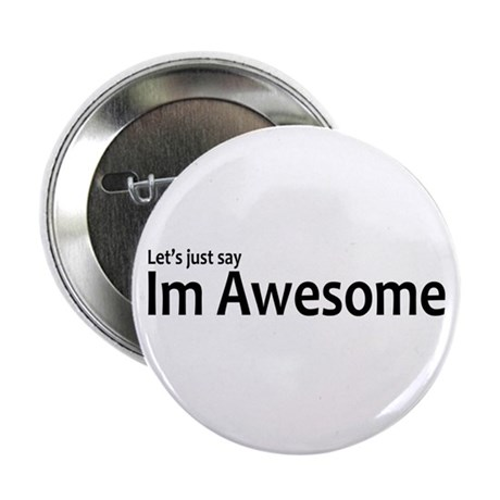 I'm Awesome Button