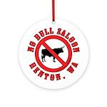 No Bull Saloon 1 Ornament (Round)